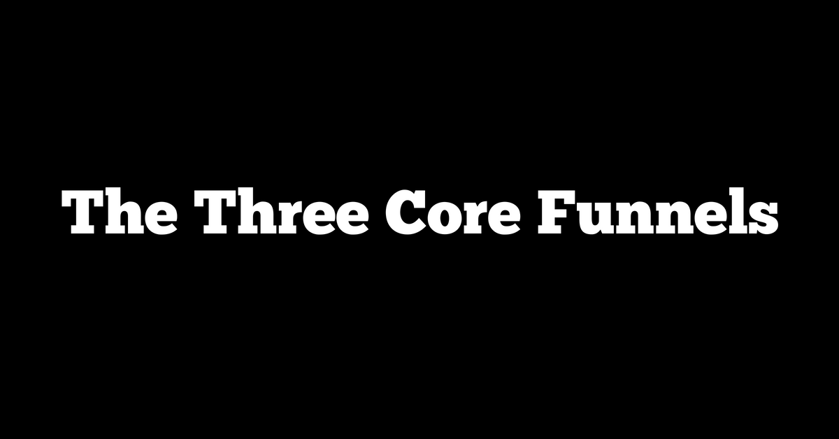 the three core funnels - russell brunson